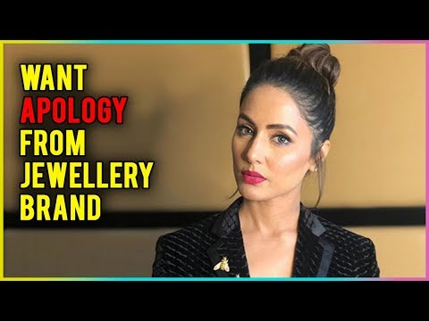Hina Khan Wants An APOLOGY From The Jewellery Bran