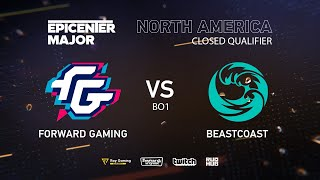 beastcoast vs Forward Gaming, EPICENTER Major 2019 NA Closed Quals , bo1 [Autodestruction]