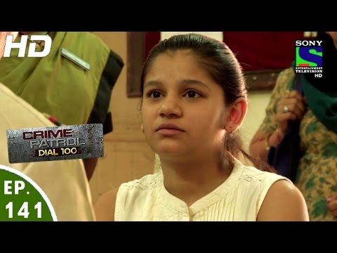 Video Crime Patrol Dial 100 - क्राइम पेट्रोल - Sanvibhram - Episode 141 - 4th May, 2016 download in MP3, 3GP, MP4, WEBM, AVI, FLV January 2017