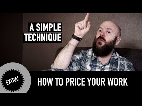 How to price your work. A Simple Technique.