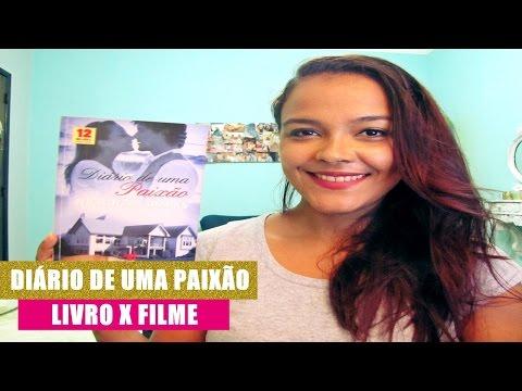 Diario de uma Paixão - Livro x Filme