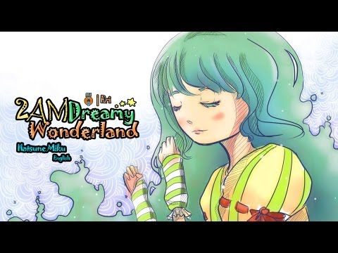 MJQ Ft. Hatsune Miku  English V3 – 2AM Dreamy Wonderland [Original]