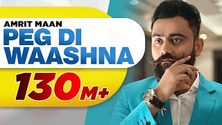 Video Amrit Maan Ft Dj Flow | Peg Di Waashna ( Full Video)  | Himanshi Khurana | Latest Punjabi Song 2018 MP3, 3GP, MP4, WEBM, AVI, FLV Agustus 2018