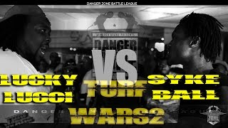 Danger Zone Battle League | Syke Ball vs. Lucky Lucci