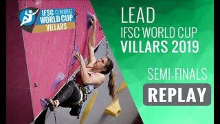IFSC Climbing World Cup Villars 2019 - Lead Semi-Finals by International Federation of Sport Climbing