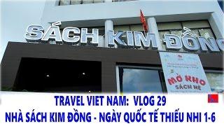 TRAVEL VIET NAM: Vlog 29 -  Đi Nhà Sách Kim Đồng -  Ngà...