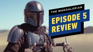 The Mandalorian: Episode 5 Review by IGN