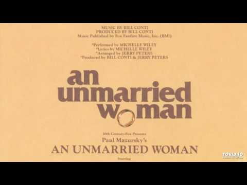 Bill Conti And Michelle Wiley - An Unmarried Woman (Vocal Version)