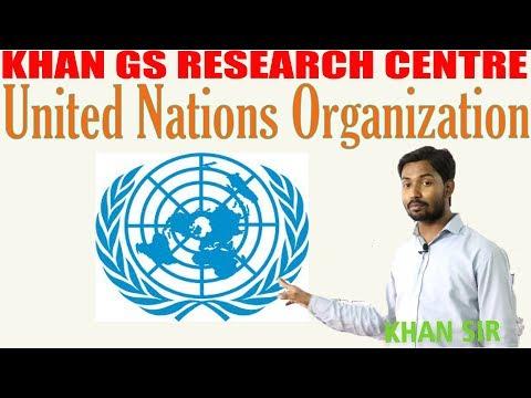 | United Nations संयुक्त राष्ट्र संघ कब, कैसे और क्यों बना? By- KHAN GS | UPSC / IAS / State PSC