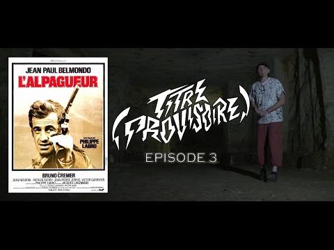 (TITRE PROVISOIRE) #3 - L'ALPAGUEUR