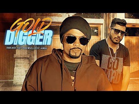 Gold Digger (Full Song) Gud Luck | Bohemia | Deep