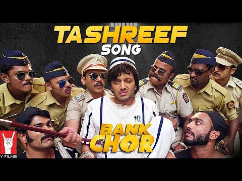 Tashreef Song | Bank Chor | Riteish Deshmukh | Roc