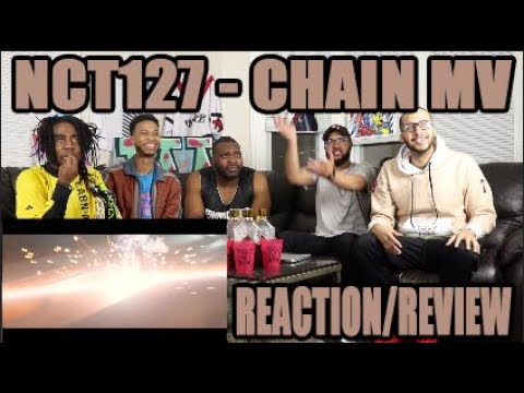 Video NCT 127 - CHAIN MV REACTION/REVIEW download in MP3, 3GP, MP4, WEBM, AVI, FLV January 2017
