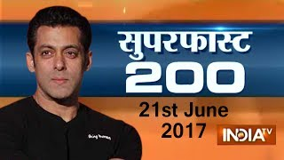 Superfast 200 | 21st June, 2017, 05:00 PM ( Part 3 ) - India TV