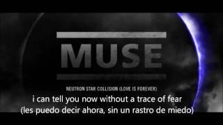 Muse - Neutron Star Collision - Subtitulada en español y en inglés HD