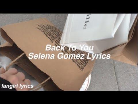 gratis download video - Back-To-You--Selena-Gomez-Lyrics