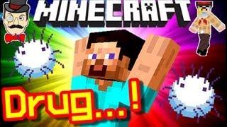 Minecraft STEVE'S DRUG! Amazing Effects!