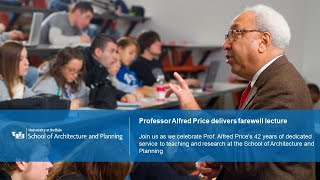 A video recording of professor Al Price's full farewell lecture