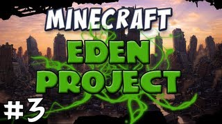 Minecraft - The EDEN Project, Part 3 - Golem Revenge