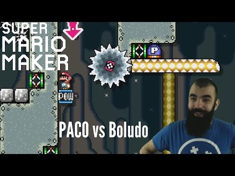 MAKING SMB1 GREAT AND SPEEDRUNNING | PACO vs Boludo | Mario Maker Super Expert Levels (видео)