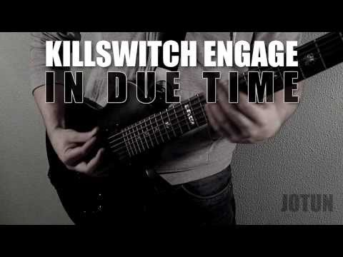 Killswitch Engage - In Due Time (Full Instrumental and Vocal Cover) Jotun Studio