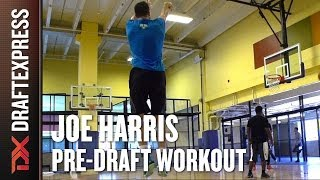 Joe Harris Pre-Draft Workout and Interview with Draft Express