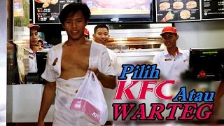 Video Social Experiment - GEMBEL Masuk KFC Vs GEMBEL Masuk WARTEG, Lihat Apa Yang Terjadi !! MP3, 3GP, MP4, WEBM, AVI, FLV Agustus 2018