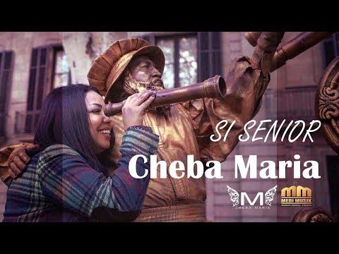 | Cheba Maria 2018 - Si Senor