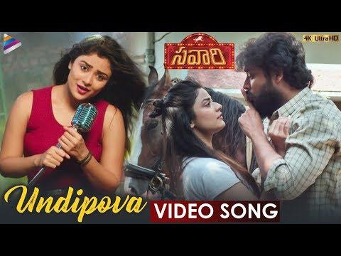 Undipova Full Video Song 4K   Savaari 2020 Latest Telugu Movie Songs   Nandu   Priyanka Sharma
