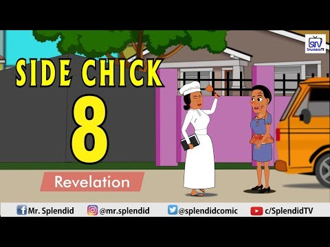 SIDE-CHICK PART 8, The Revelation