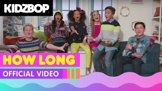 Video KIDZ BOP Kids – How Long (Official Music Video) [KIDZ BOP 37] download in MP3, 3GP, MP4, WEBM, AVI, FLV January 2017