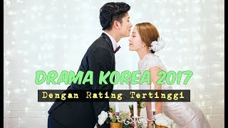 Video 6 Drama Korea 2017 dengan Rating Tertinggi MP3, 3GP, MP4, WEBM, AVI, FLV April 2018