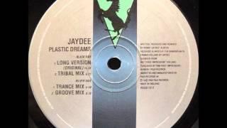 Jaydee-Plastic Dreams HQ (Original Long Version)