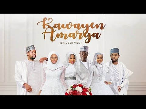 Download KAWAYEN AMARYA 1&2 LATEST HAUSA FILM ORIGINAL with english subtitle 2019