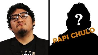 Papi Chulo Transformation