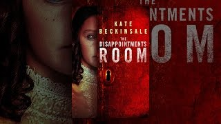 Nonton The Disappointments Room Film Subtitle Indonesia Streaming Movie Download