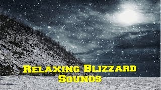 Relaxing Blizzard Sounds Winter Wind Howling Sound Effects