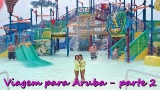 Viagem para Aruba - parte 2 Essa é a segunda parte do vídeo mostrando a nossa viagem para Aruba. Foi uma viagem maravilhosa!!! Esperamos que gostem!!! :) Dei...