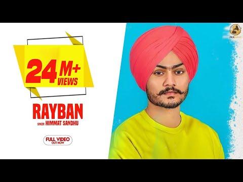 Rayban - Himmat Sandhu (Official Video) Latest Punjabi Songs 2018 | Folk Rakaat