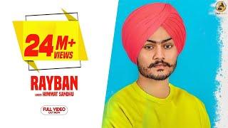Video Rayban - Himmat Sandhu (Official Video) Latest Punjabi Songs 2018 | Folk Rakaat MP3, 3GP, MP4, WEBM, AVI, FLV Desember 2018