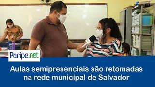 Aulas semipresenciais são retomadas na rede municipal de Salvador