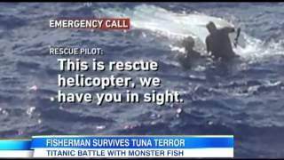 Fisherman nearly drowns as hes dragged overboard by a 230-pound TUNA he was trying to reel in