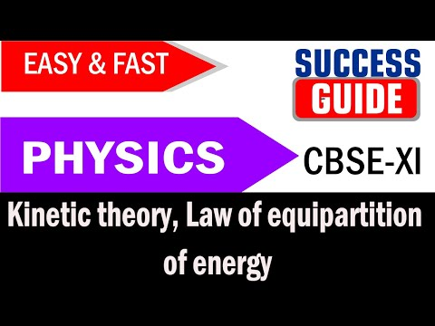 CBSE XI Physics Kinetic theory -5 Law of equipartition of energy by Success Guide
