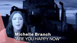 <b>Michelle Branch</b>  Are You Happy Now Video