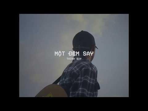 Thịnh Suy - MỘT ĐÊM SAY (X) | MV TEASER - Thời lượng: 24 giây.