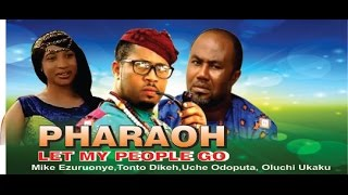 Pharaoh Let My People Go Nigerian Movie - Part 1