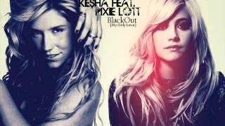 Pixie Lott featuring Ke$ha - Blackout (My Only Love)
