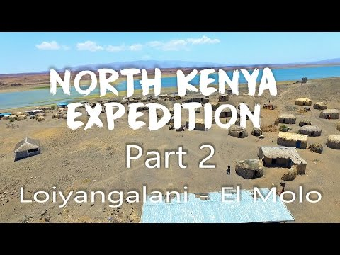 North Kenya Expedition Part 2 - Encountering the El Molo on the Jade Sea