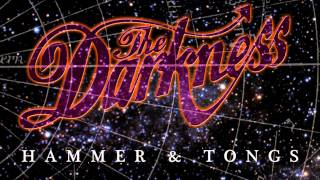 The Darkness - Hammer & Tongs (Official Audio)