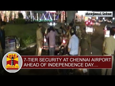 7-Tier-Security-Shield-at-Chennai-Airport-ahead-of-Independence-day-Thanthi-TV
